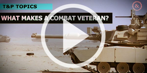 When We Say 'Combat Veteran,' What Do We Really Mean?