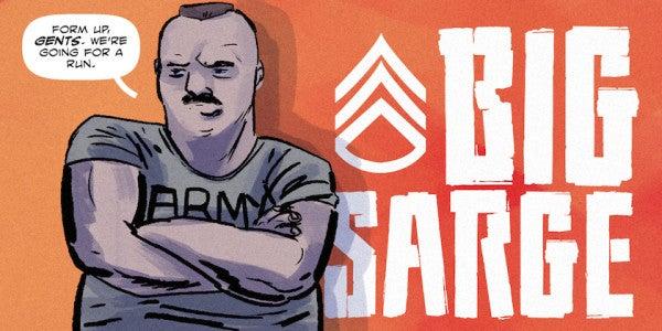 "Big Sarge #1: ""Morning Run"""