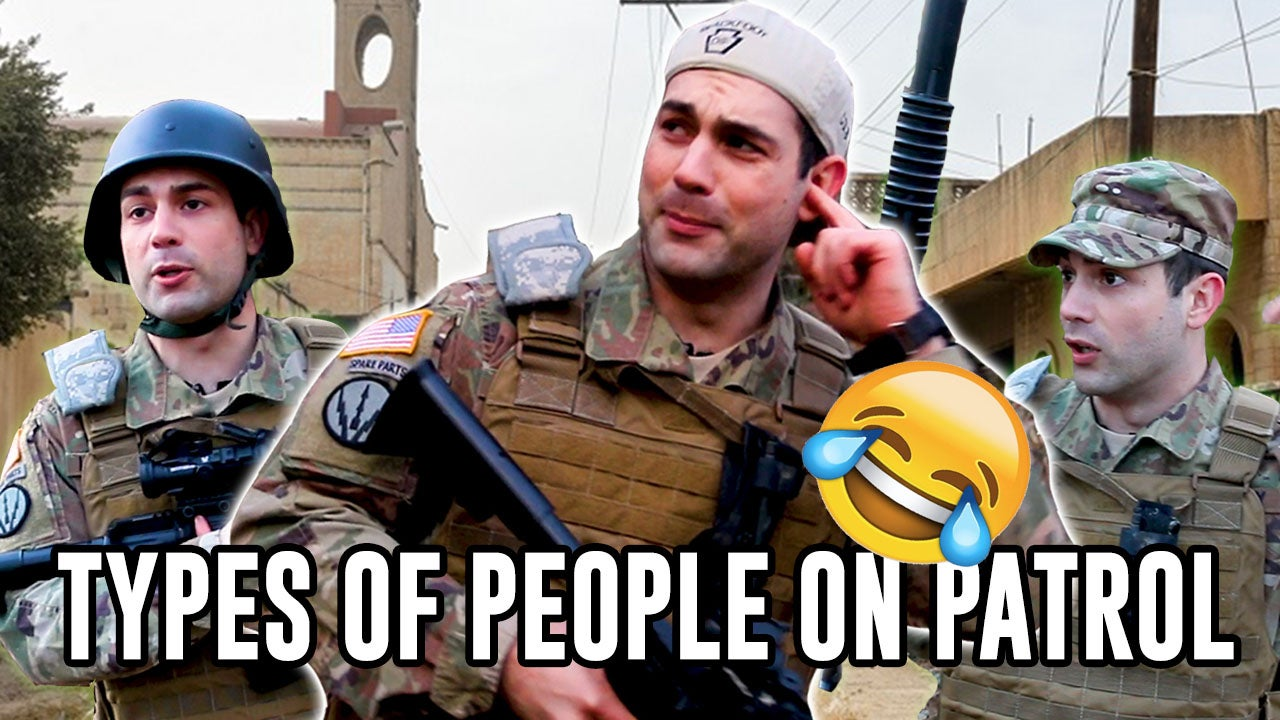 4 Different Types of People on an Army Patrol
