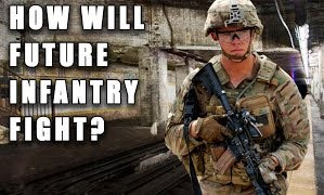 Where Will the Infantry Fight Future Wars?