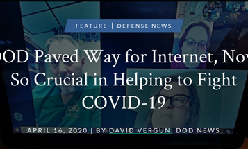 Speaking of COVID-19, the Pentagon would like to remind you that it invented the Internet