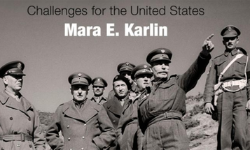 Book Excerpt: Karlin's 'Building Militaries in Fragile States: Challenges for the US'