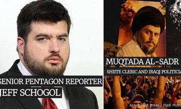 Pentagon Run-Down: I Am Not Muqtada al-Sadr Edition