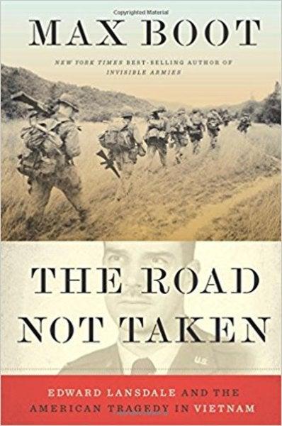 Max Boot's 'Road Not Taken': An Excerpt