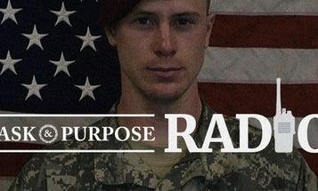 Here's Episode 2 Of Task & Purpose's Podcast On Bergdahl